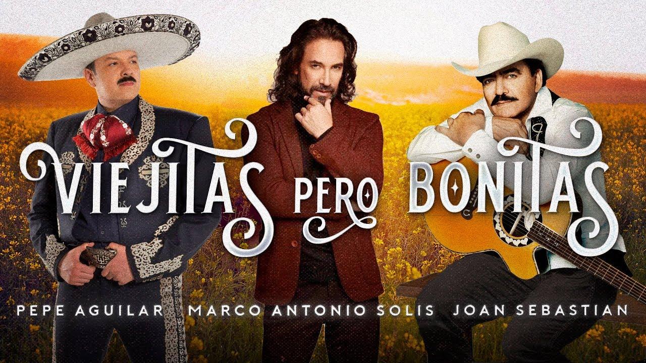 Pepe Aguilar Joan Sebastian Marco Antonio Solis Youtube