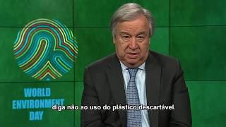 """No Dia Mundial do Meio Ambiente, secretário-geral pede que o planeta """"combata a poluição plástica"""""""