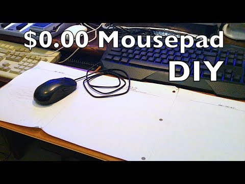Explained: DIY Custom Gaming Mouse Pad (for $0)