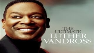 Dance With My Father-Luther Vandross-[lyrics video]