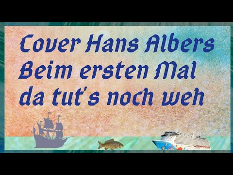 Hans Albers Beim ersten Mal da tut's noch weh