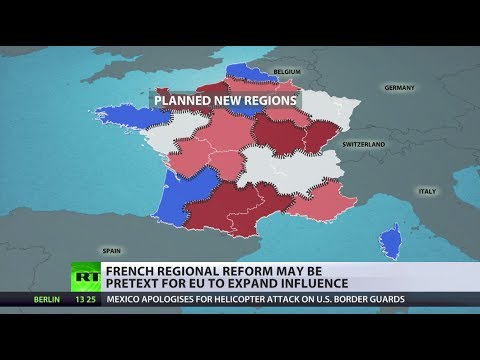 Divide & Rule? France's regional shake up plan 'is booby trap'