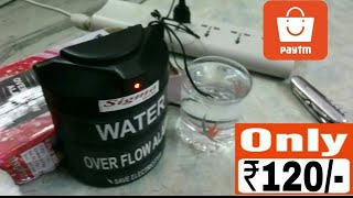 120 rupees water overflow alarm unboxing and installation.