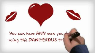 Capture His Heart - Learn A Dangerous Trick That Makes Men Go Crazy For You!
