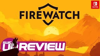 Firewatch Switch Review - FPS MEETS TELLTALE GAME!