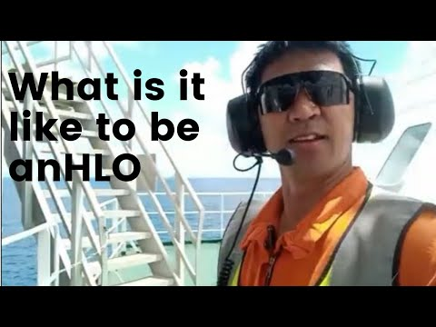 WHAT IS IT LIKE TO BE AN HLO ONBOARD OFFSHORE CONSTRUCTION VESSEL
