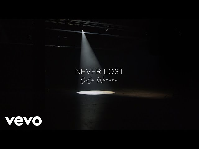 CeCe Winans - Never Lost (Official Lyric Video)