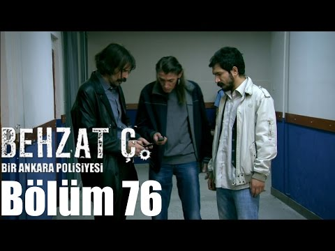 Behzat Ç. 76. Bölüm