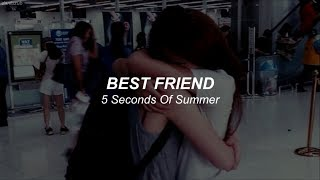 5 Seconds Of Summer // Best Friend ; lyrics - español ☾with audio☽ »read description« ☆彡