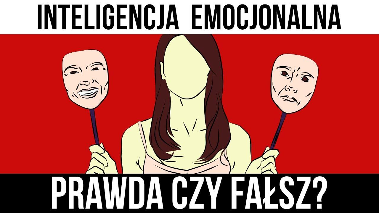 Inteligencja Emocjonalna - prawda czy fałsz?