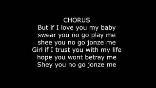 Mayorkun – Jonze Me Lyrics ft Sarkodie