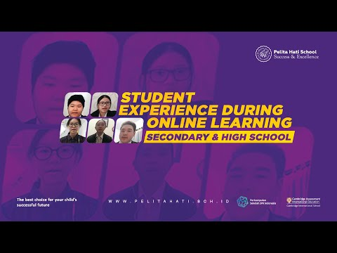 STUDENT EXPERIENCE DURING ONLINE LEARNING / SECONDARY & HIGH SCHOOL