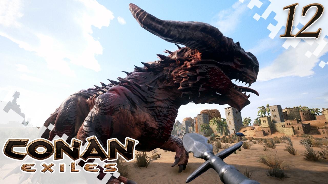 Conan Exiles Dragon Hunting Ep12 Gameplay Youtube