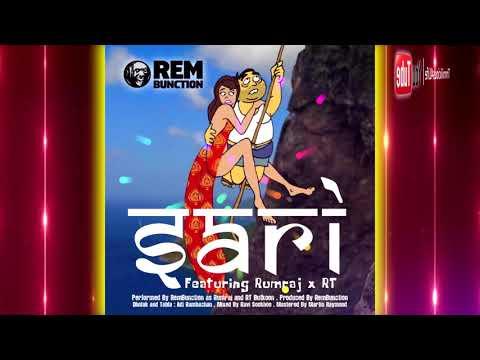 RemBunction ft Rumraj & RT Butkoon - Sari [ 2k18 ChutneySoca ]