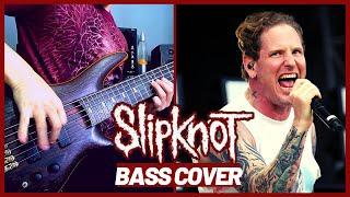 SlipKnoT - Unsainted - Bass Cover | Raphael Dafras