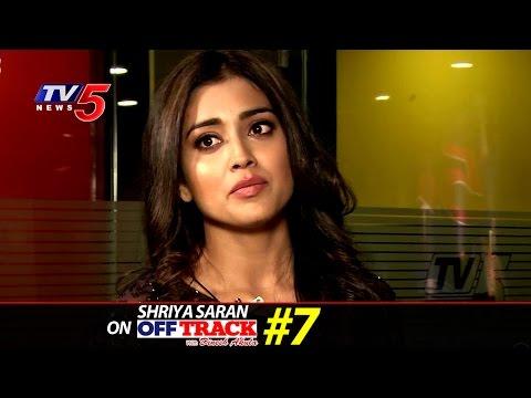 Shriya Saran Sharp Edge Interview With Dinesh Akula   Off-Track#7   TV5 News