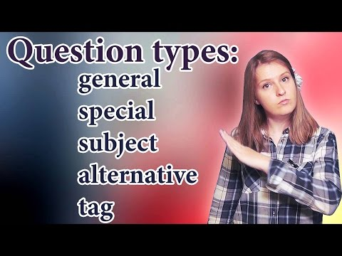 English question types - general, special, alternative, tag questions