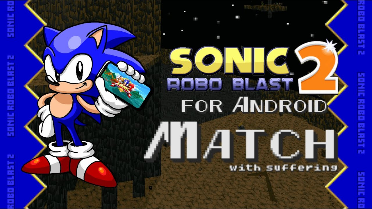 Sonic Robo Blast 2 v2.2.4 for Android - Match w/ suffering