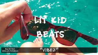 "[FREE] Happy Wavy Trap Beat | Free Rap Hip Hop Instrumental Music 2018 - ""Vibez"" (prod. by LIT KID)"