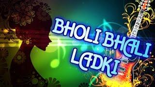 """Bholi Bhali Ladki"" | Instrumental Mix | Bollywood Song"
