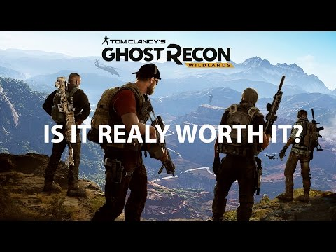 Ghost Recon Wildlands, Is It Really Worth It?