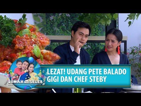 LEZAT! Udang Pete Balado Nagita Slavina Dan Chef Steby - Rumah Seleb (26/7) PART 1