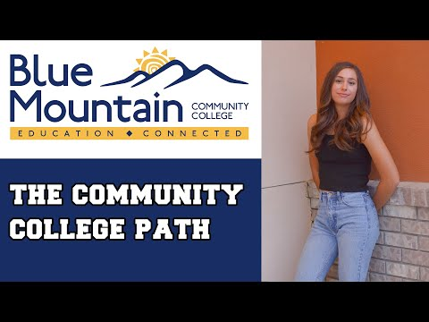 Blue Mountain Community College: Why I chose the community college route