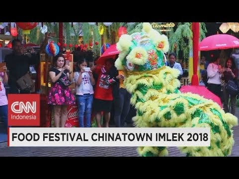 Food Festival Chinatown Imlek 2018