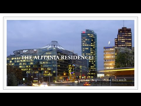 THE ALITANIA RESIDENCE - Sony Center Berlin