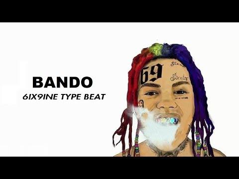 6IX9INE - Bando | New Song Free Trap/Rap Type Beatz Era Type