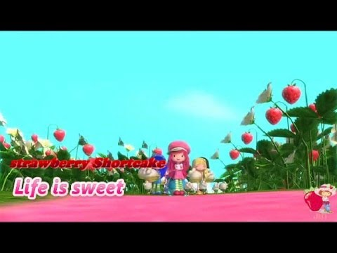 Strawberry Shortcake - Life is sweet (Sing along)