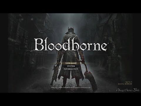ブラッドボーンBloodbornePart 1 ・ヨセフカの診療所~狩人の夢~ヤーナム市街①No Death Walkthrough