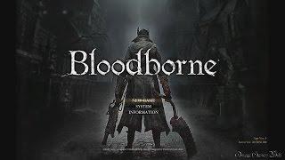 ブラッドボーン(Bloodborne)のNo Death プレイ動画です、Part 1。 Blo...