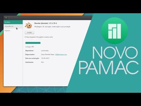 O novo PAMAC: Manjaro Linux ainda mais FÁCIL!