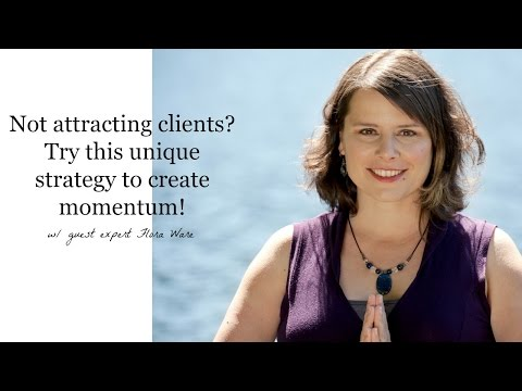 Not attracting clients? Try this unique strategy to create momentum!