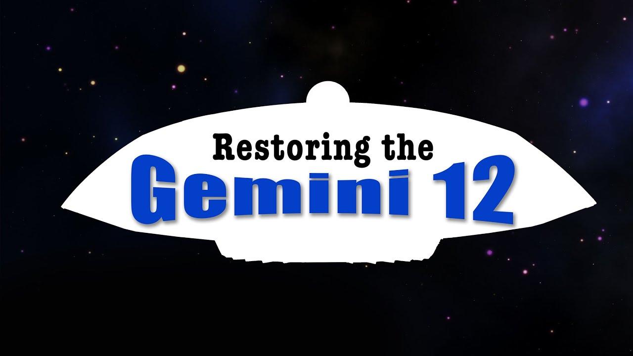 RESTORING THE GEMINI 12 YouTube
