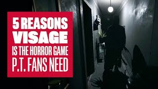 5 Reasons Visage is The Horror Game P.T. fans Need To Play - Visage PC Gameplay