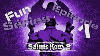 Fun Séries | Saints Row 2 (Episode 1) PC