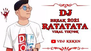 DJ RATATATA BREAK HARD 2021 (VIRAL TIKTOK )