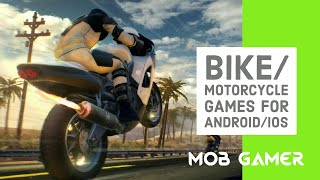 Top 10 Bike/Motorcycle Games for your Mobile