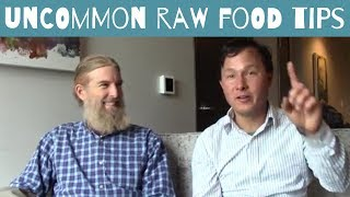 Uncommon Raw Vegan Lifestyle Tips to Achieve the Best Health Ever