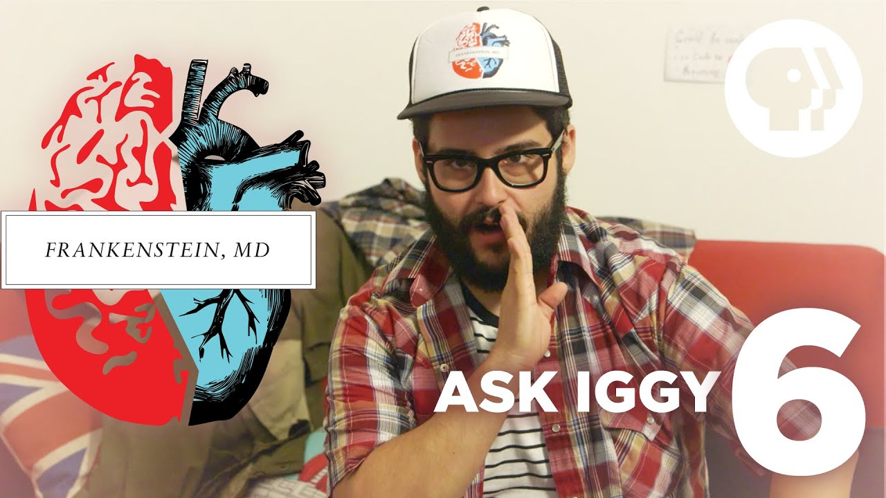 Ask Iggy – Episode 6 Frankenstein MD