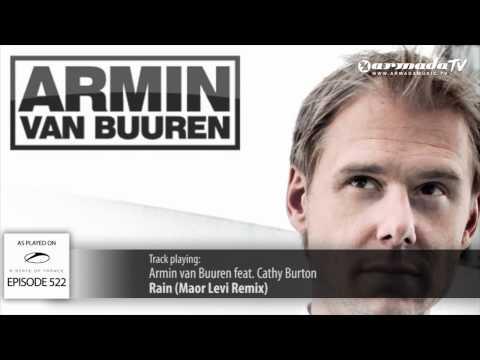 ASOT 522 Armin van Buuren feat. Cathy Burton - Rain (Maor Levi Remix)