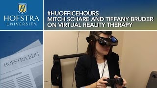 Virtual Reality Therapy: HU Office Hours with Mitch Schare and Tiffany Bruder