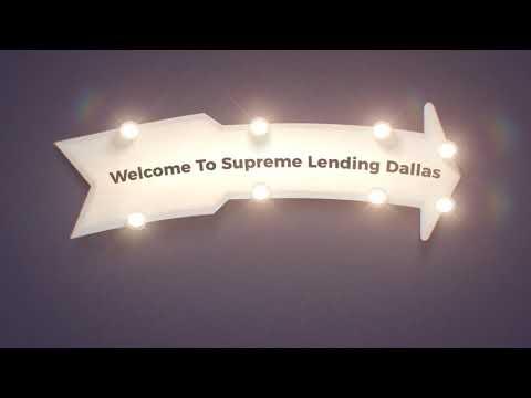Supreme Mortgage Lenders in Dallas, TX