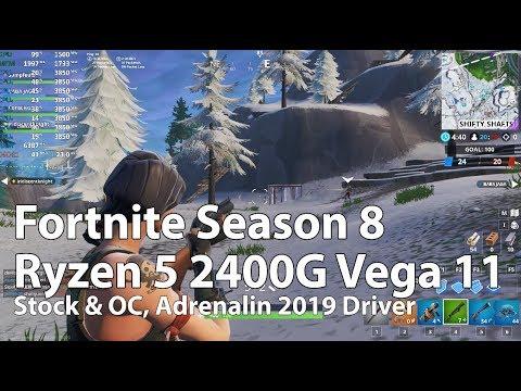 Amd Ryzen 5 2400g Vega 11 Test Fortnite Season 8 Gameplay Benchmark Youtube