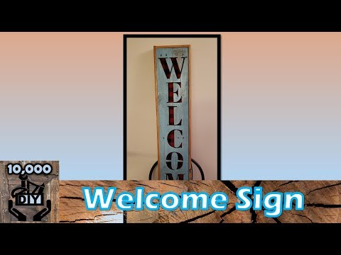 Welcome SIgn DIY | Reclaimed wood decor | Lumberjack theme