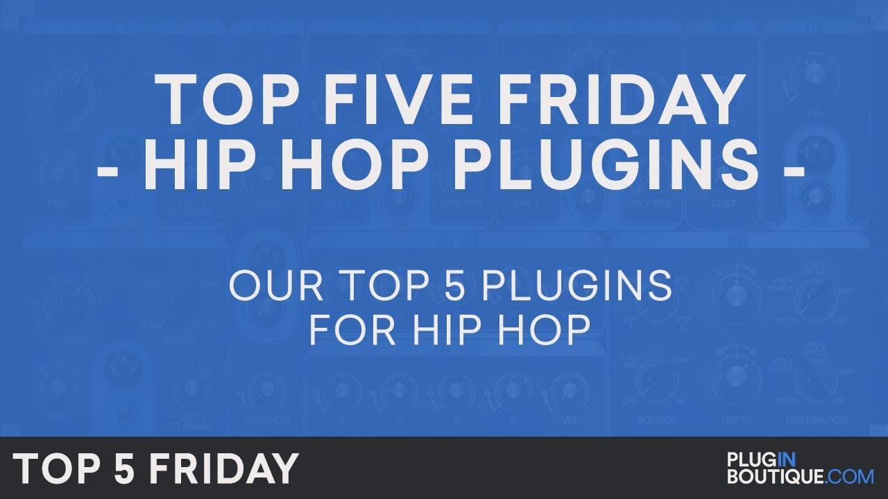 Best Hip Hop & Trap Software Plugins VST 2018 | Top Five Friday