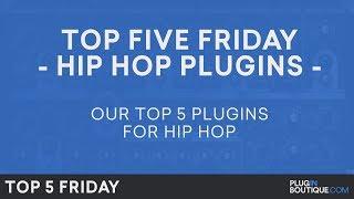 Best Hip Hop Trap Software Plugins VST 2018 | Top Five Friday