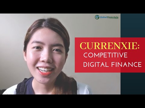 Currenxie: Competitive Digital Finance